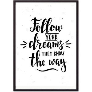 Постер в рамке Дом Корлеоне Follow your dreams... 50x70 см
