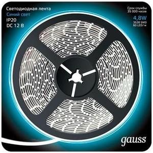 Лента Gauss светодиодная 4,8W/m 60LED/m 2835SMD синий 5M 312000505 gangxun синий m